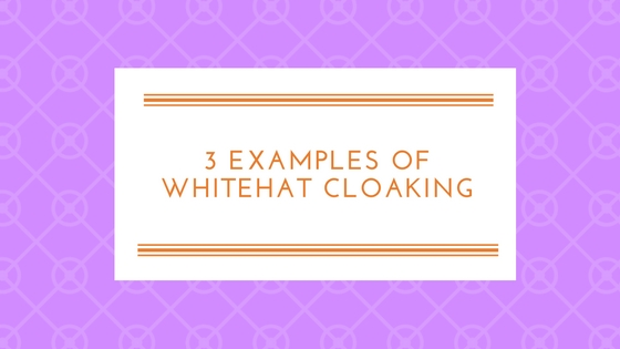 Whitehat Cloaking