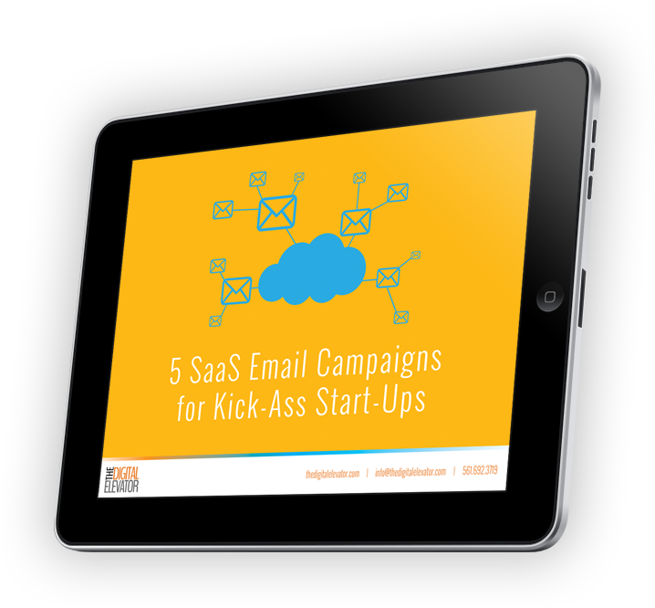 5 SaaS Email Campaigns for Kick-Ass Start-Ups